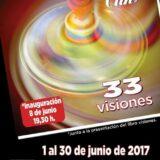 """Cartel Exposición """"33 Visiones"""" El Clik - Biblioteca Zaragoza- Miguel Sanza"""